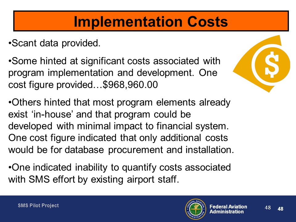Implementation Costs Scant data provided.