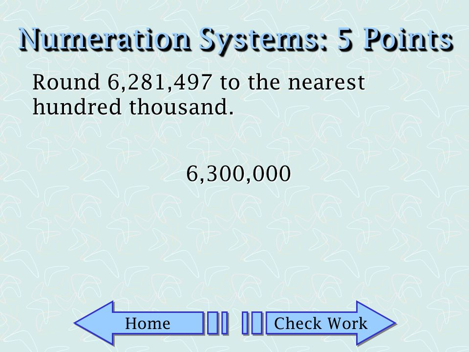 Numeration Systems: 5 Points