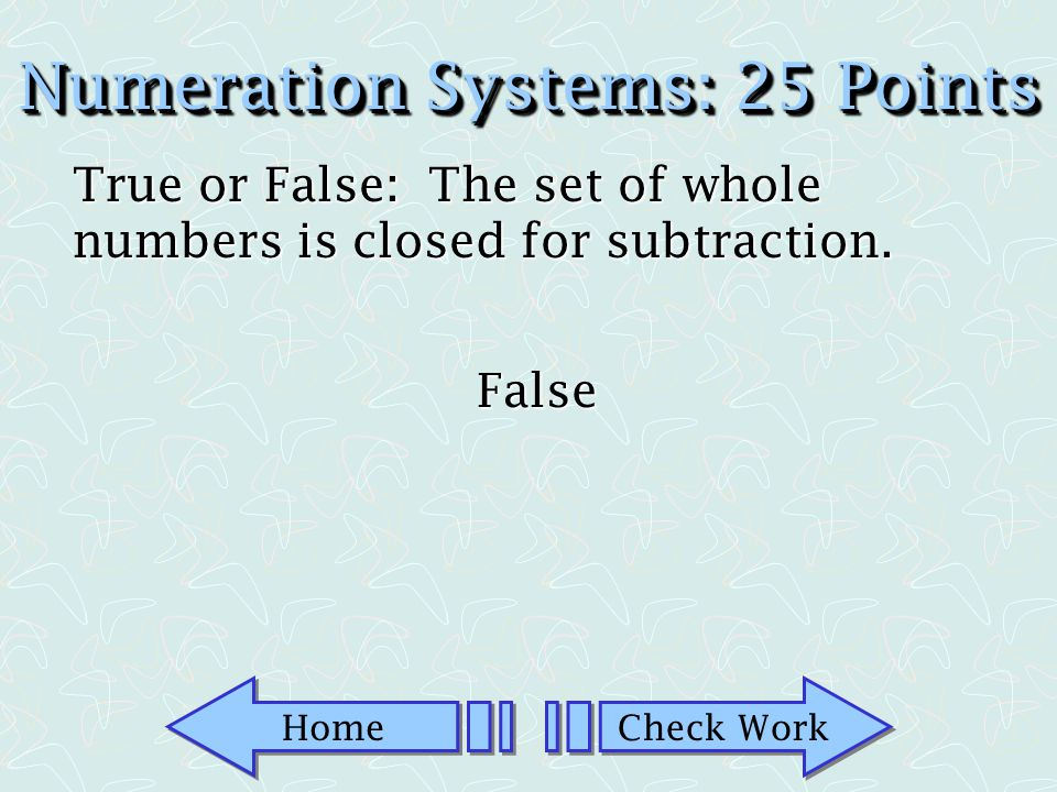 Numeration Systems: 25 Points