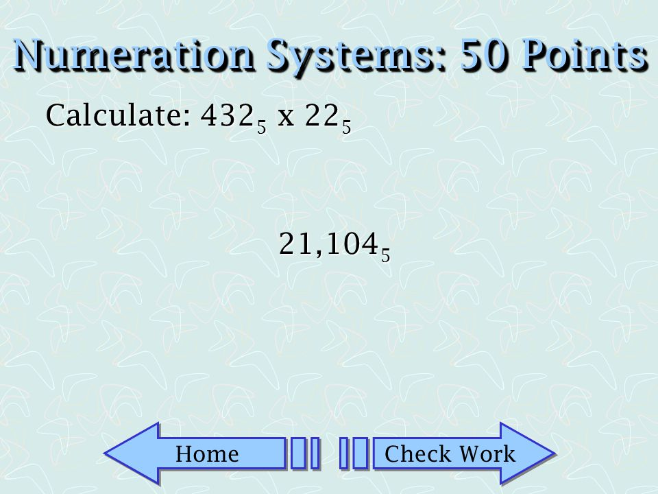 Numeration Systems: 50 Points