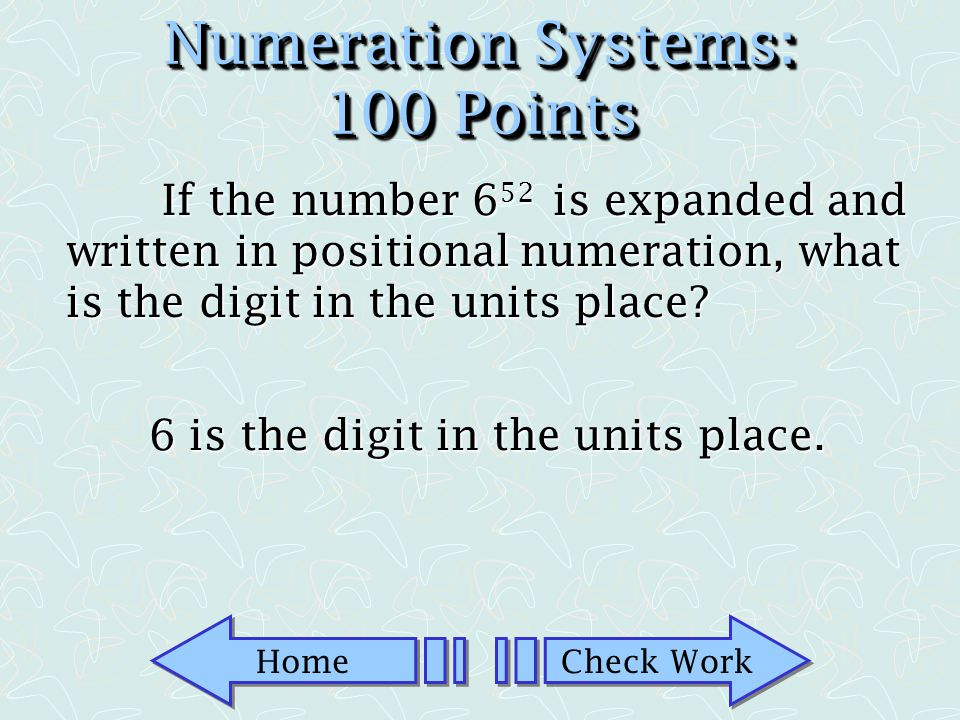 Numeration Systems: 100 Points