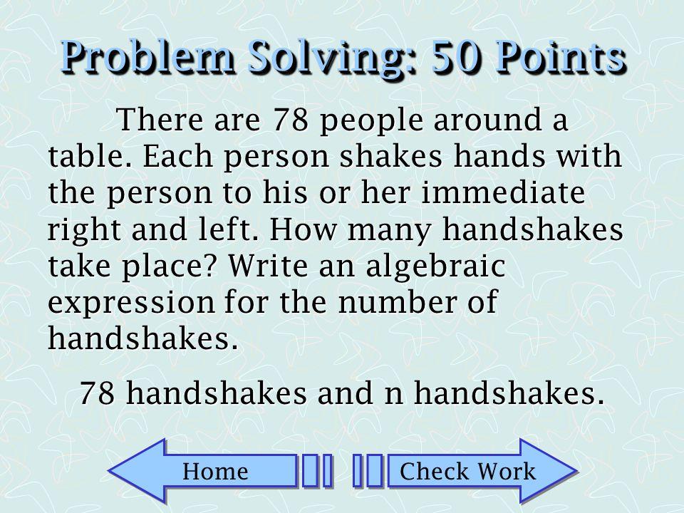 Problem Solving: 50 Points