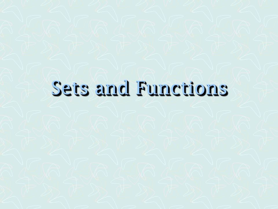 Sets and Functions