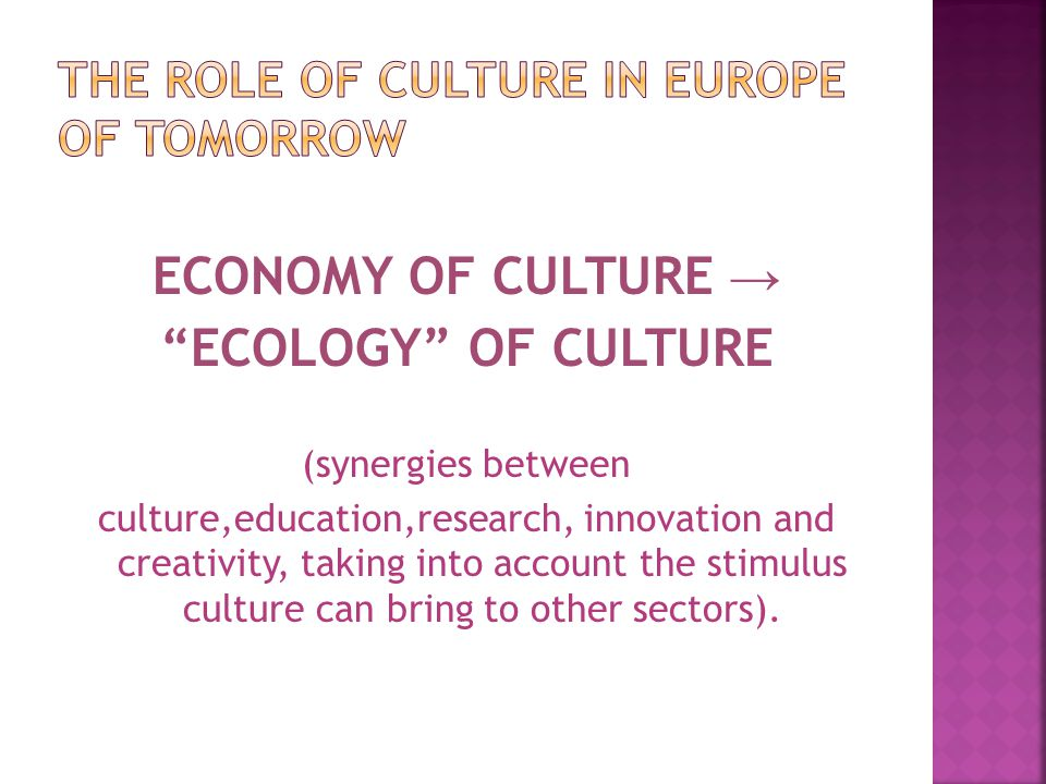 the role of culture in europe of tomorrow