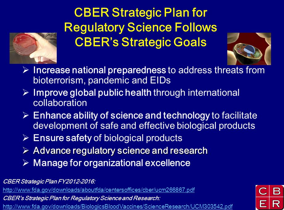 CBER Strategic Plan for Regulatory Science Follows CBER's Strategic Goals