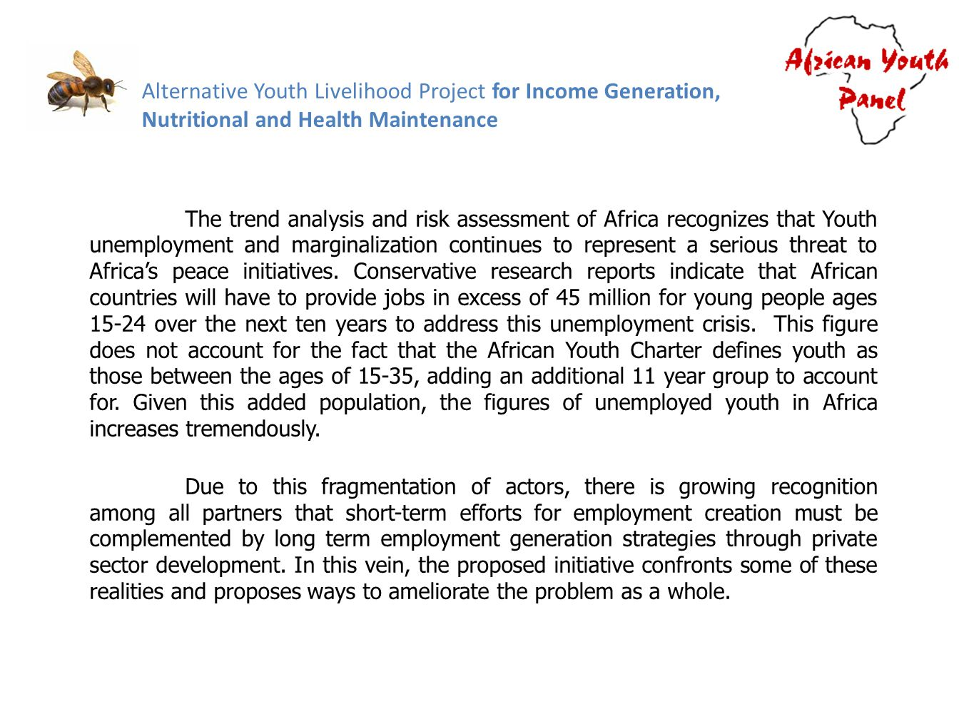 Alternative Youth Livelihood Project for Income Generation, Nutritional and Health Maintenance