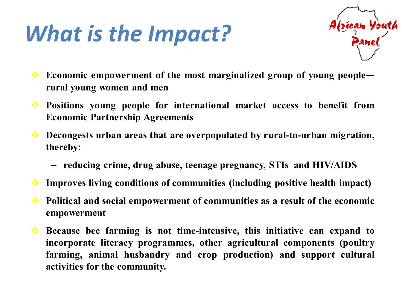 What is the Impact Economic empowerment of the most marginalized group of young people—rural young women and men.