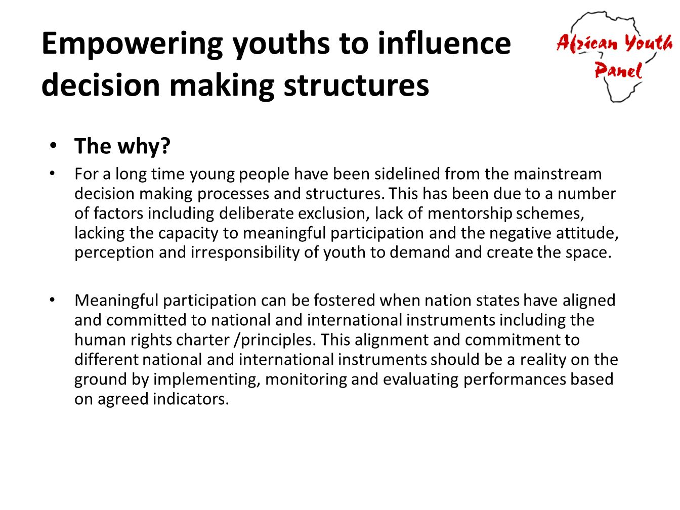 Empowering youths to influence decision making structures