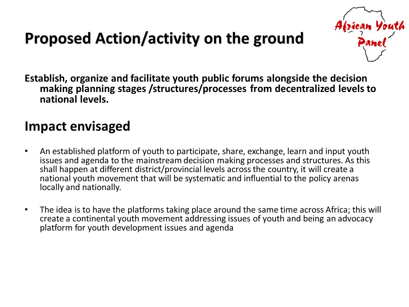 Proposed Action/activity on the ground