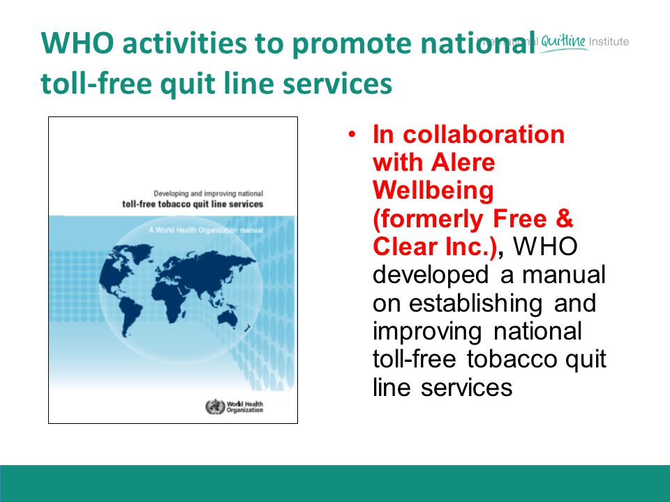 WHO activities to promote national toll-free quit line services