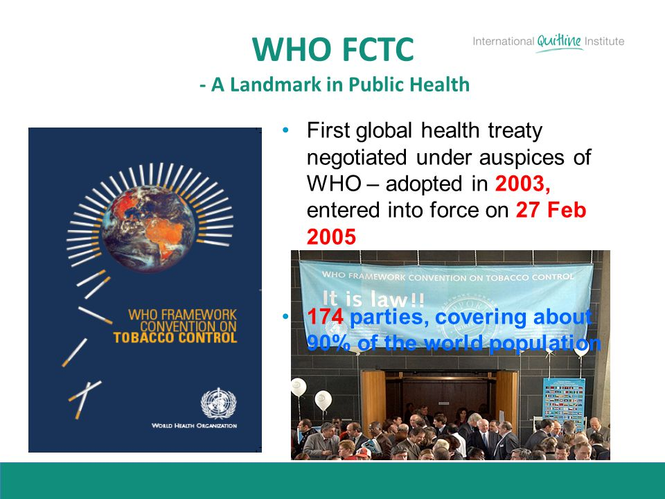 WHO FCTC - A Landmark in Public Health