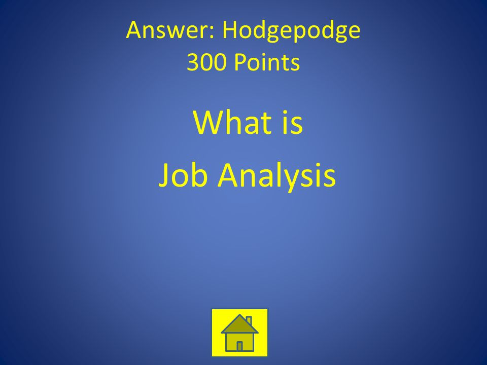 Answer: Hodgepodge 300 Points