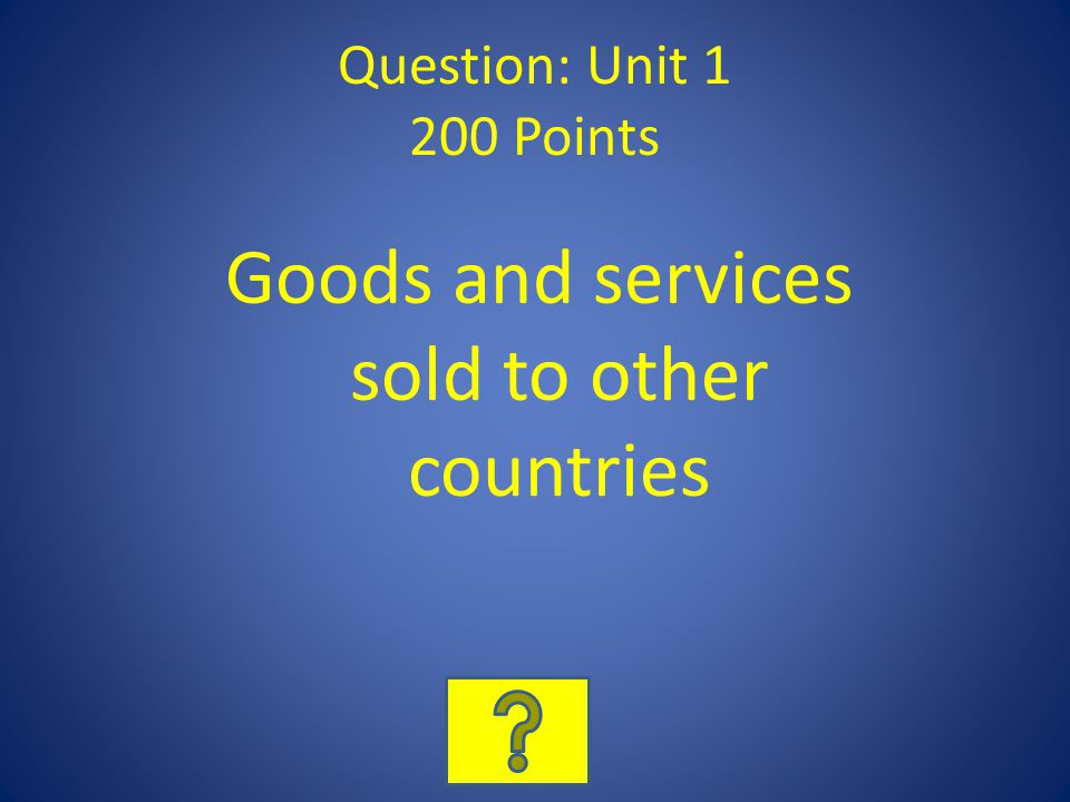 Goods and services sold to other countries