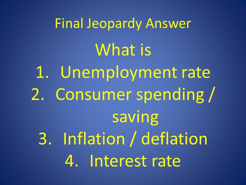 Consumer spending / saving