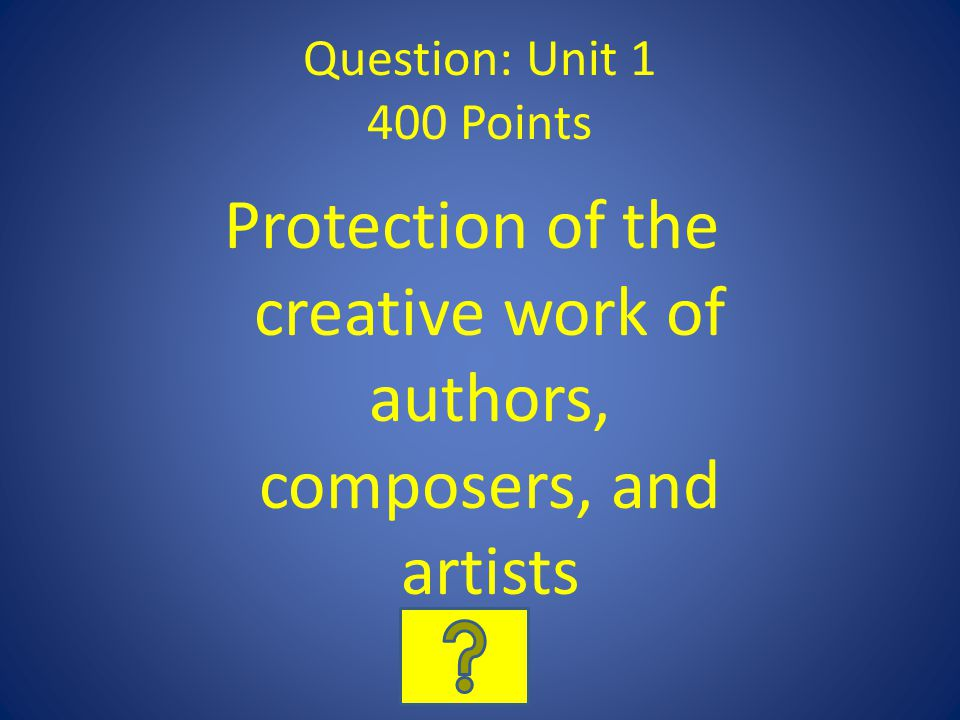 Protection of the creative work of authors, composers, and artists