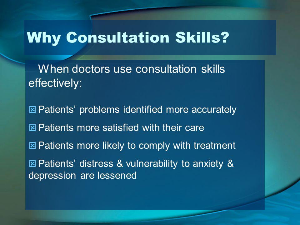 Why Consultation Skills
