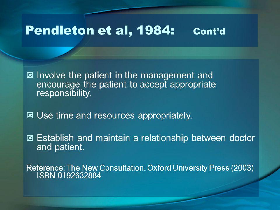 Pendleton et al, 1984: Cont'd