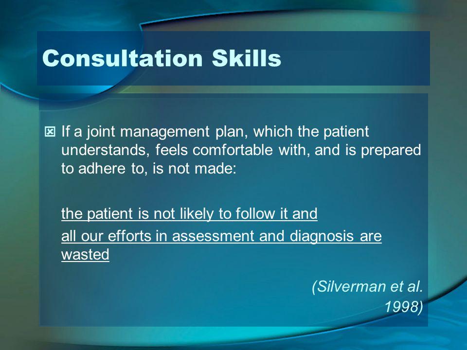 Consultation Skills (Silverman et al. 1998)