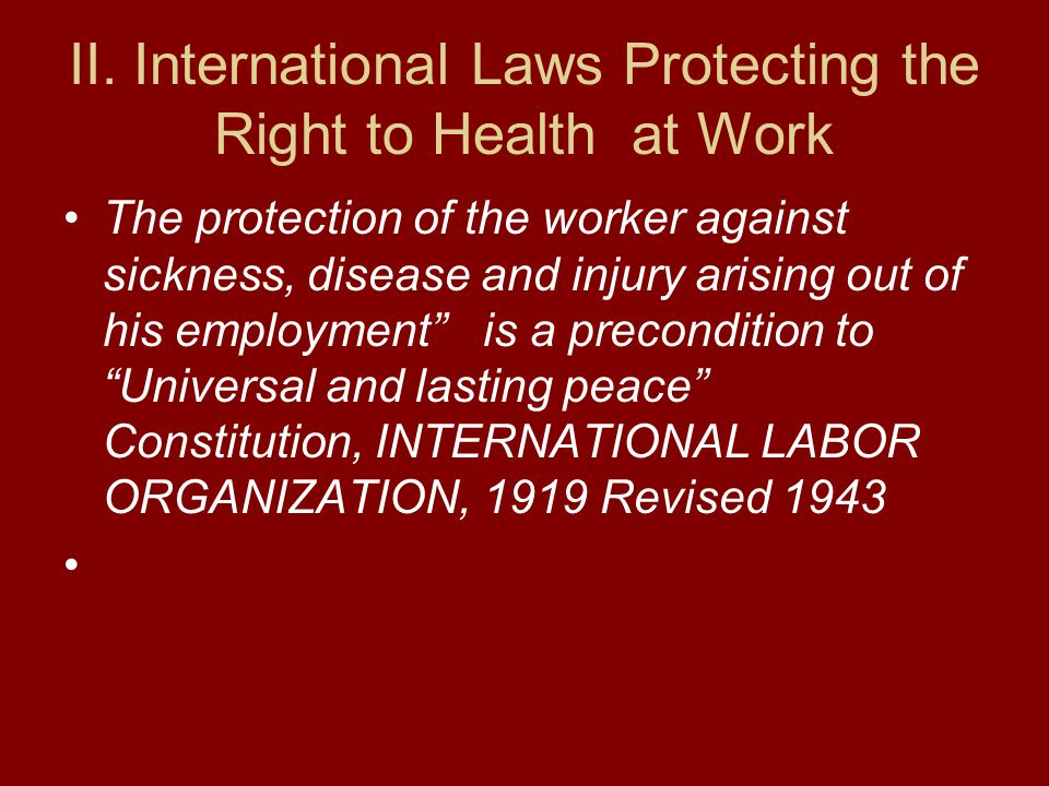 II. International Laws Protecting the Right to Health at Work