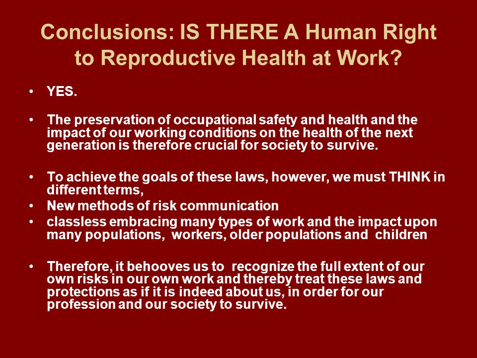 Conclusions: IS THERE A Human Right to Reproductive Health at Work