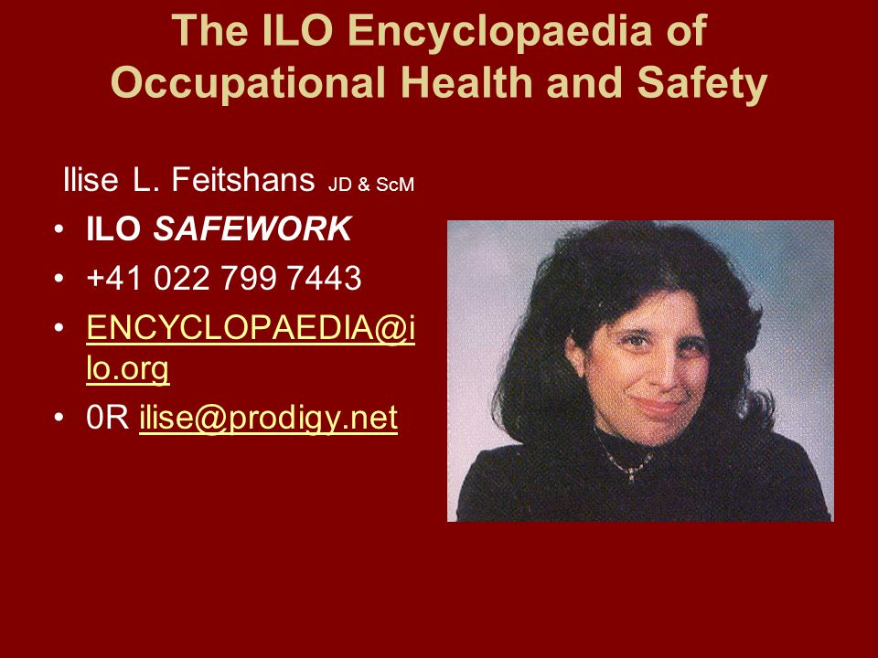 The ILO Encyclopaedia of Occupational Health and Safety