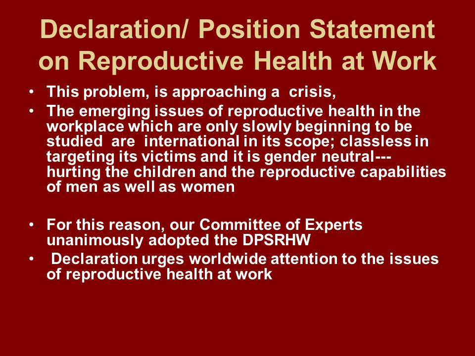 Declaration/ Position Statement on Reproductive Health at Work