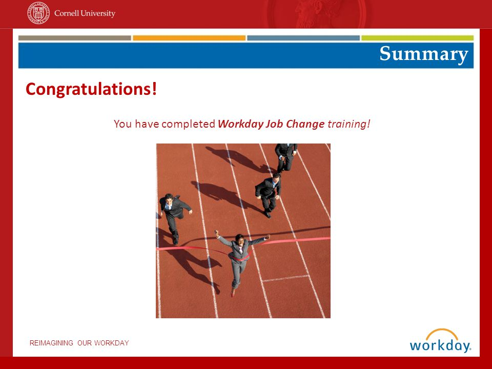 You have completed Workday Job Change training!