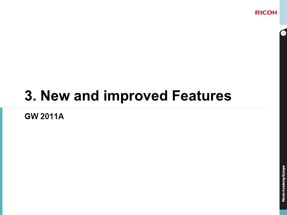 3. New and improved Features