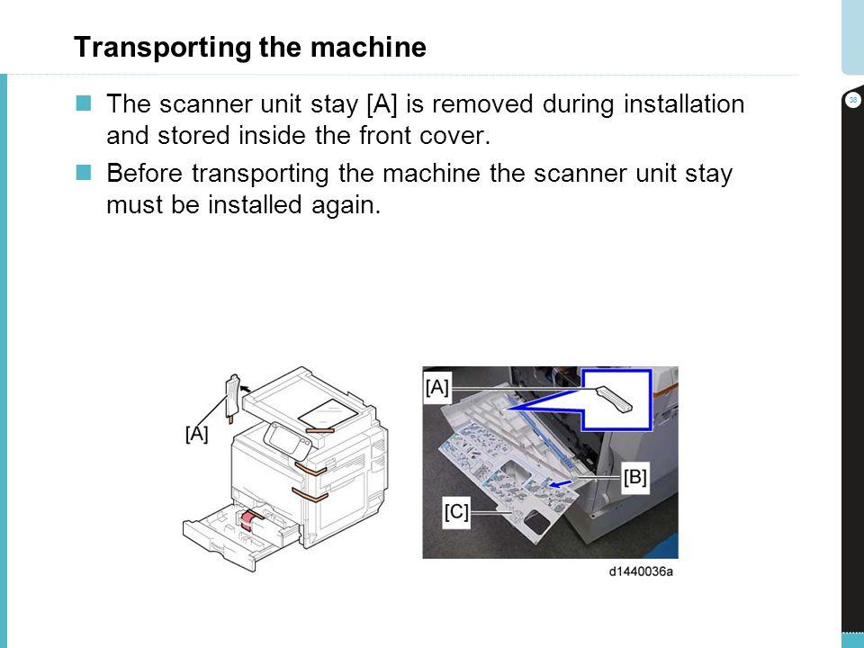 Transporting the machine