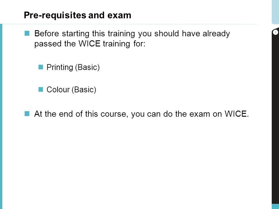 Pre-requisites and exam