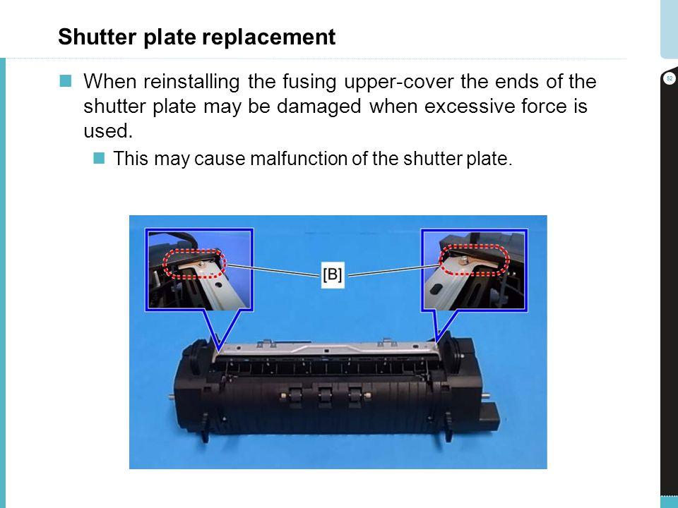 Shutter plate replacement