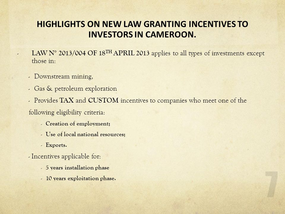 HIGHLIGHTS ON NEW LAW GRANTING INCENTIVES TO INVESTORS IN CAMEROON.