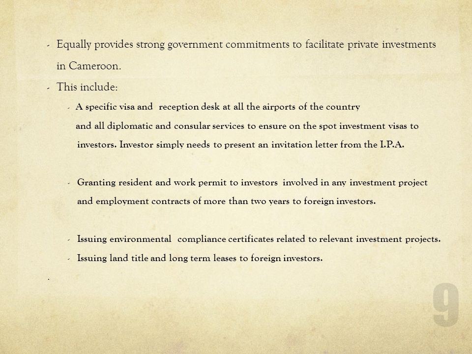 Equally provides strong government commitments to facilitate private investments in Cameroon.