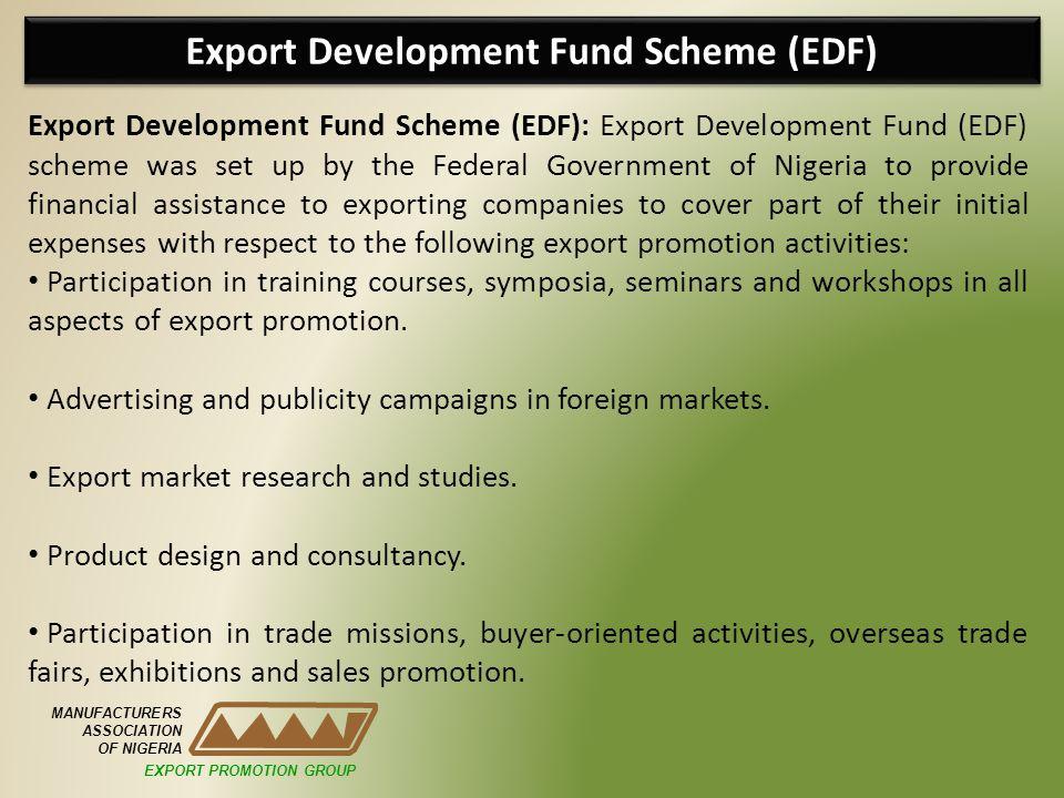 Export Development Fund Scheme (EDF)