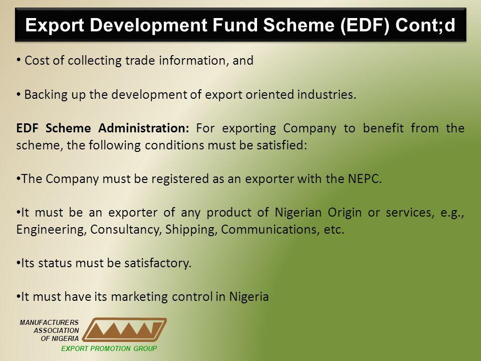 Export Development Fund Scheme (EDF) Cont;d