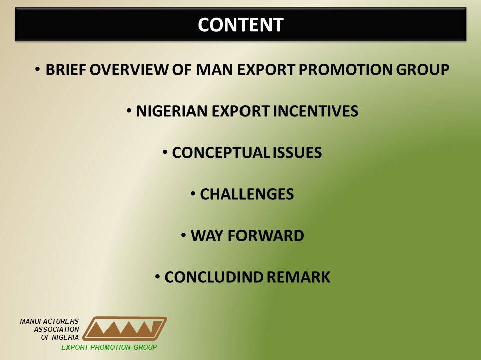 CONTENT BRIEF OVERVIEW OF MAN EXPORT PROMOTION GROUP