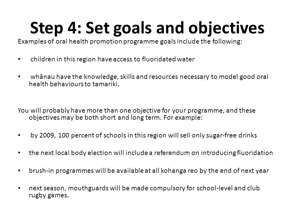 Step 4: Set goals and objectives