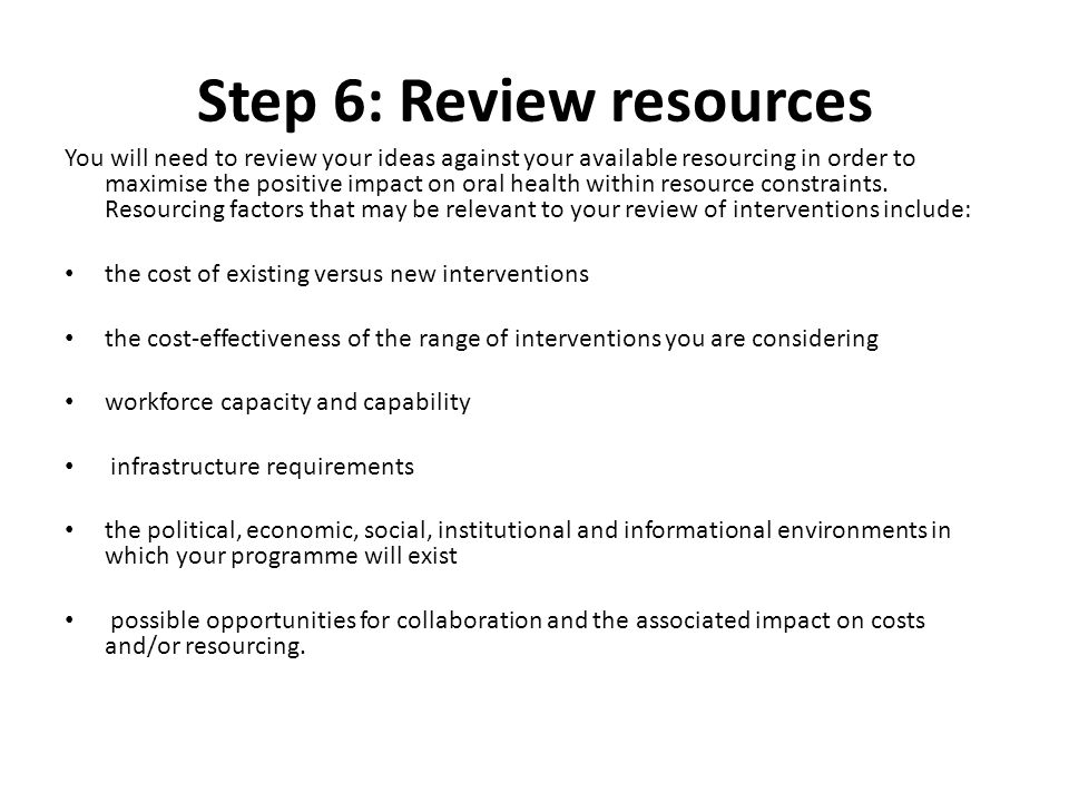 Step 6: Review resources