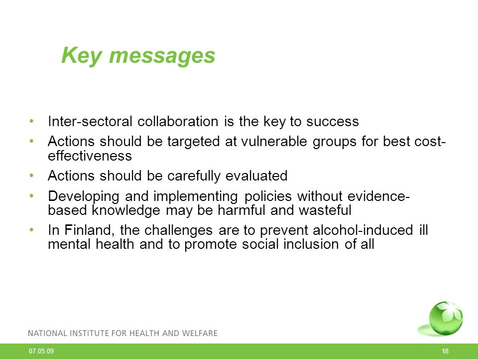 Key messages Inter-sectoral collaboration is the key to success