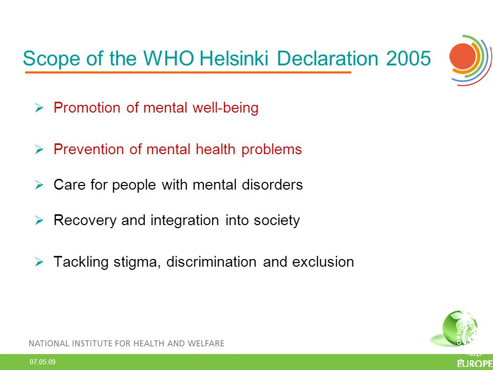 Scope of the WHO Helsinki Declaration 2005