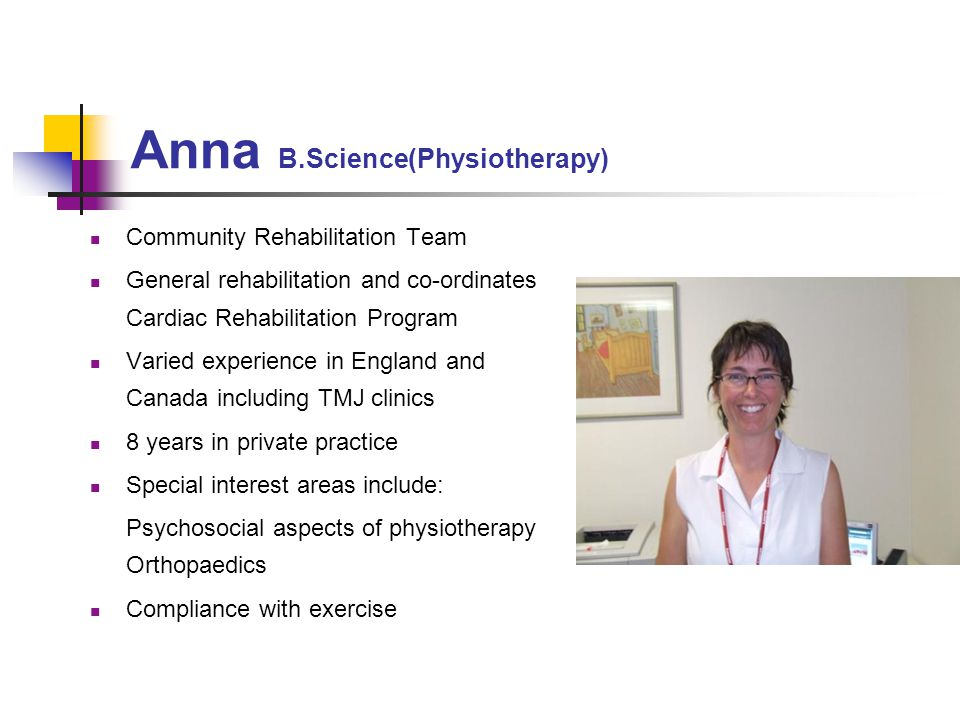 Anna B.Science(Physiotherapy)
