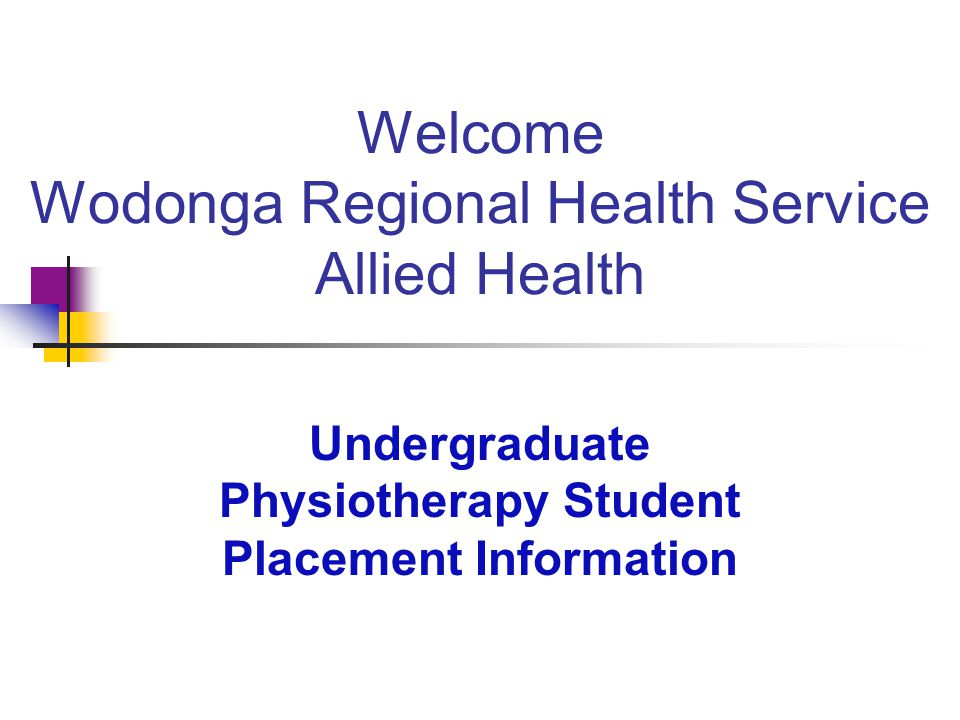 Welcome Wodonga Regional Health Service Allied Health