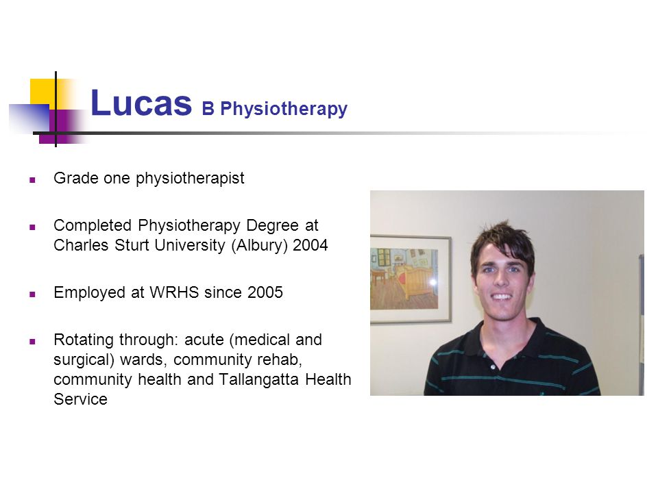 Lucas B Physiotherapy Grade one physiotherapist