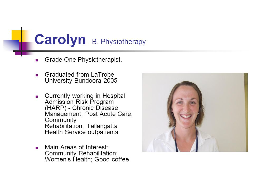 Carolyn B. Physiotherapy