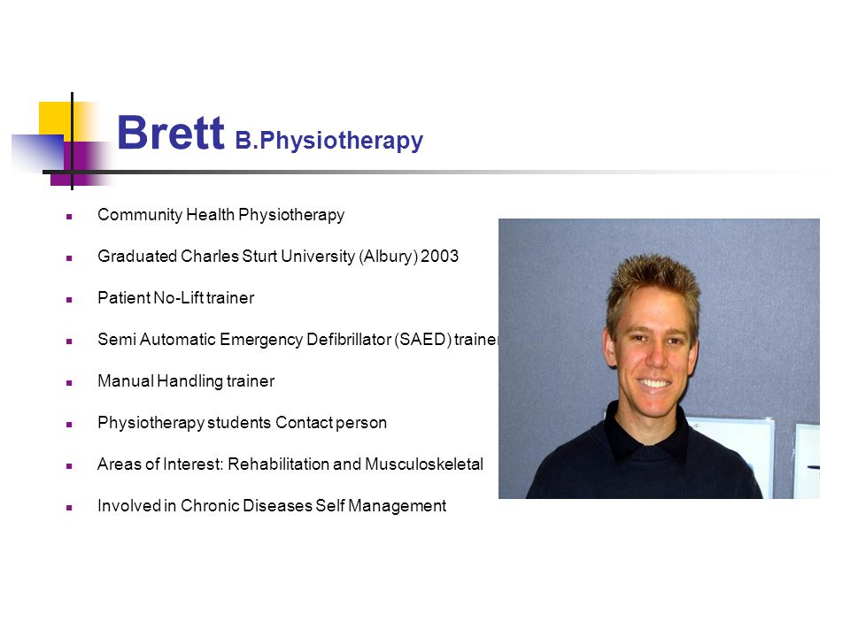 Brett B.Physiotherapy Community Health Physiotherapy