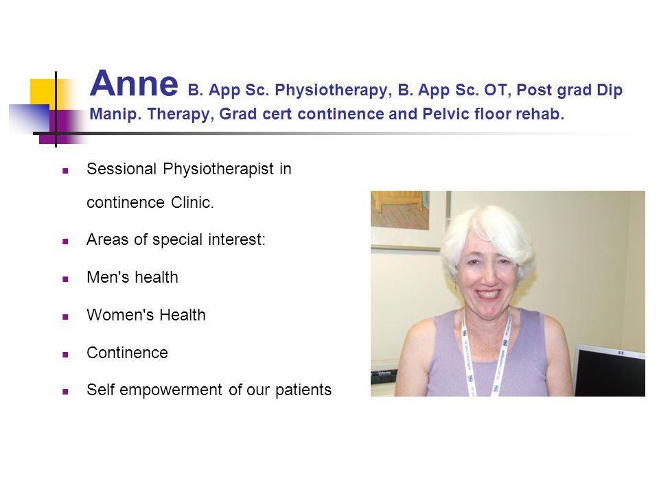 Anne B. App Sc. Physiotherapy, B. App Sc. OT, Post grad Dip Manip