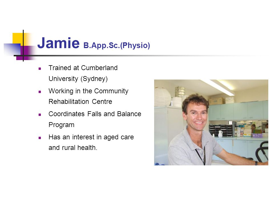 Jamie B.App.Sc.(Physio) Trained at Cumberland University (Sydney)