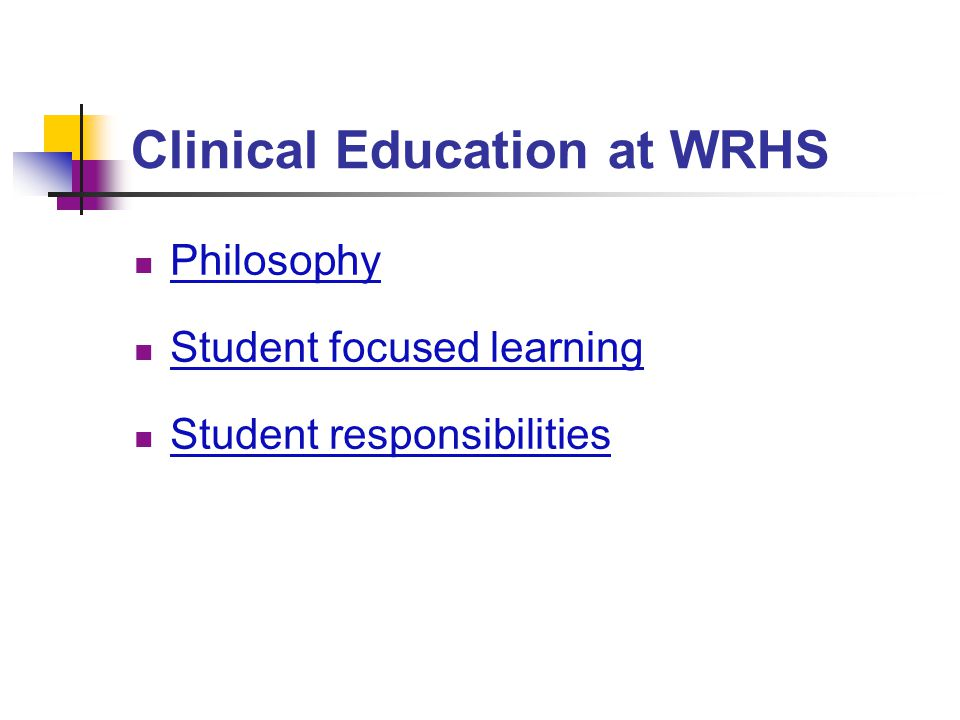 Clinical Education at WRHS
