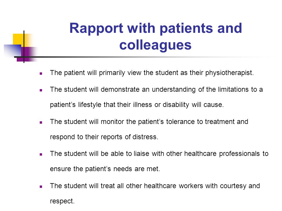 Rapport with patients and colleagues