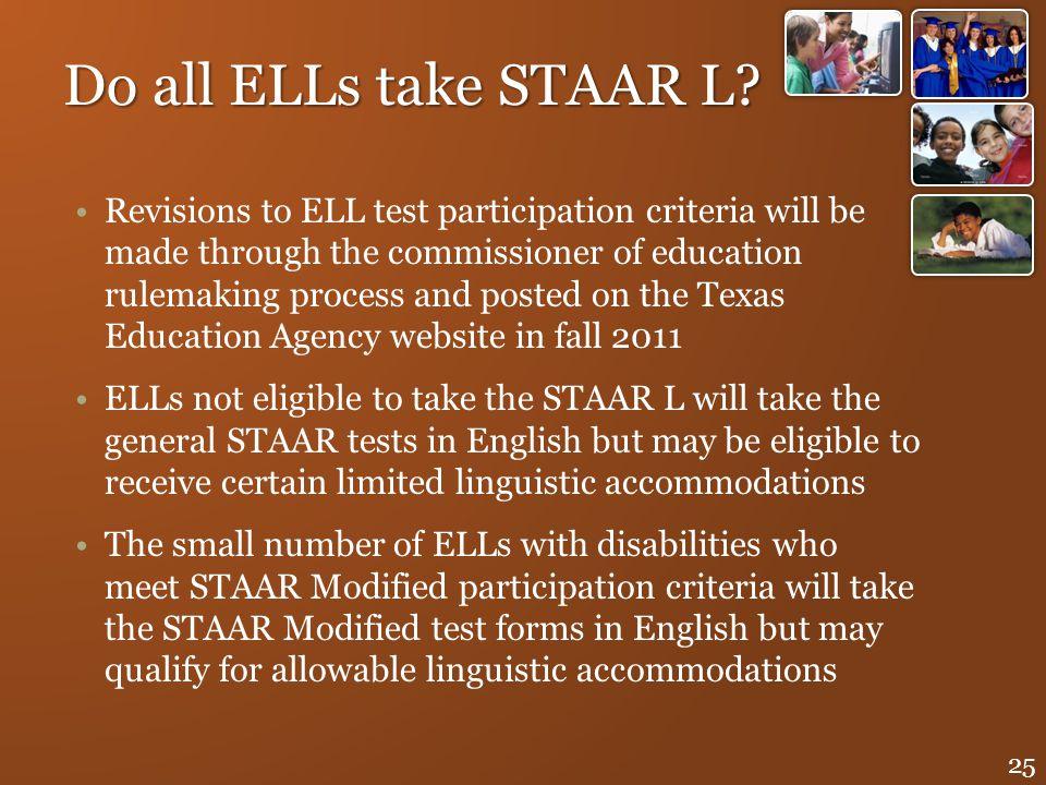 Do all ELLs take STAAR L